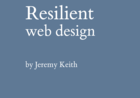 Screenshot of Resilient Web Design by Jeremy Keith